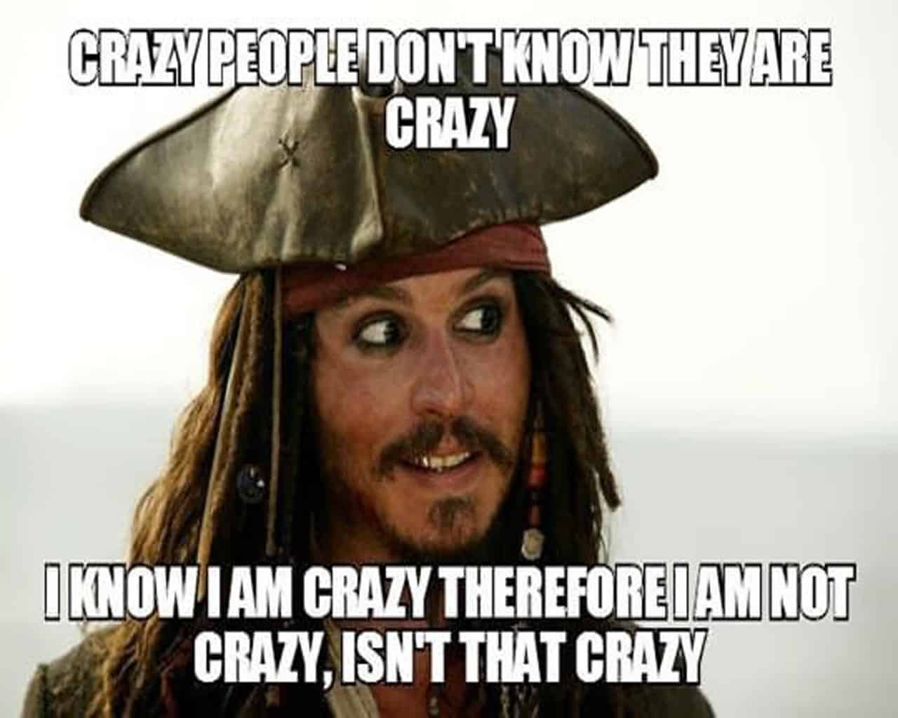 what to say when people call you crazy