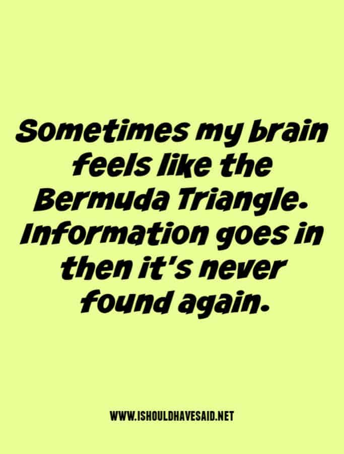 Sometimes your brain is too full