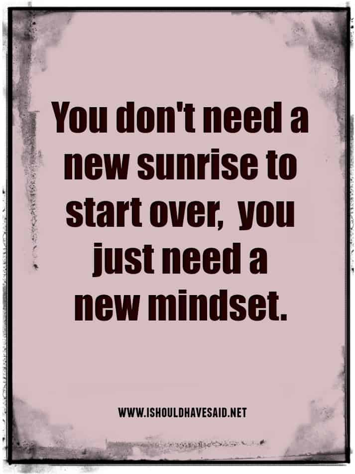 Change your mindset to improve your life