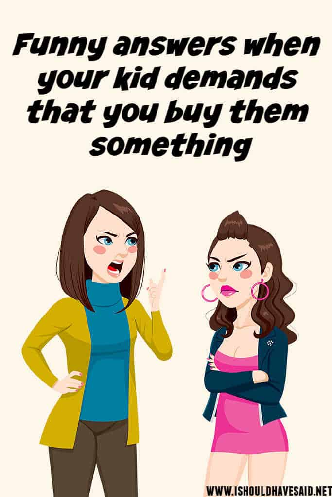What to say when your child asks you to buy something
