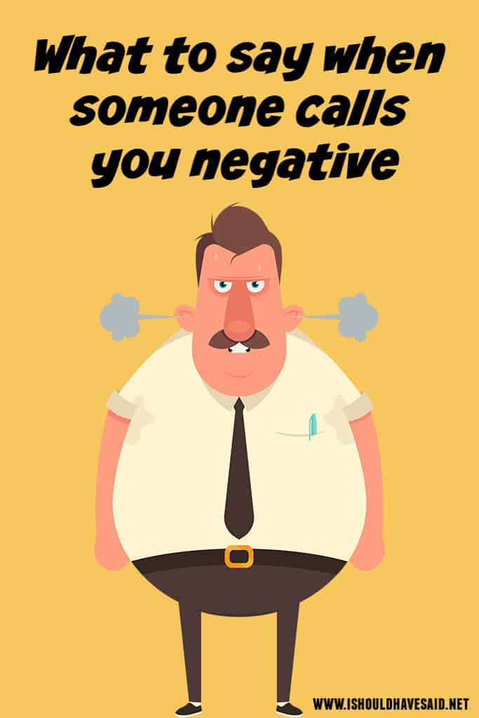 Funny replies when people call negative