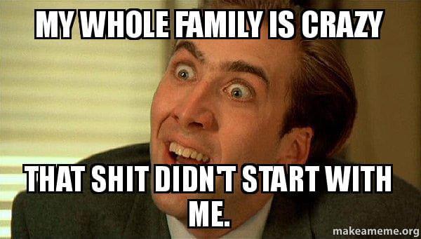 comebacks for your crazy family