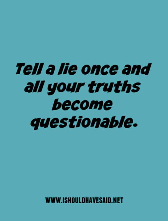 What to say to a liar