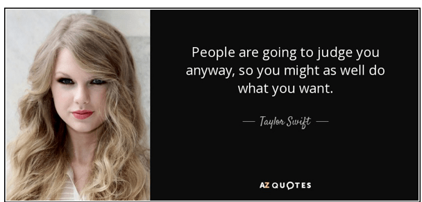 aylor swift quote dealing with judgemental people