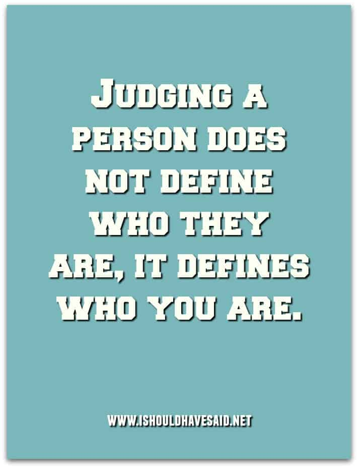 Dealing with judgemental people