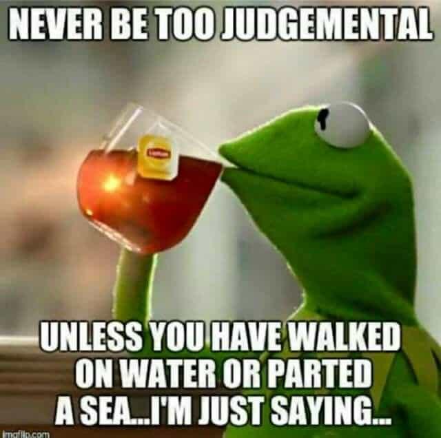 Funny judgemental meme