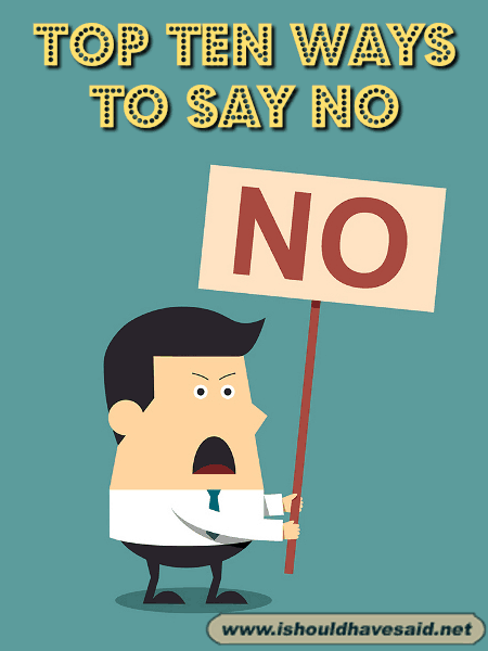 The best ways to say no