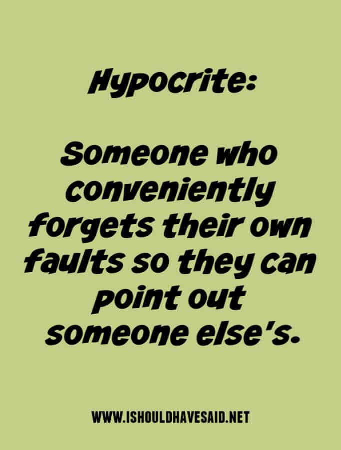 Yep, I'm dealing with a hypocrite