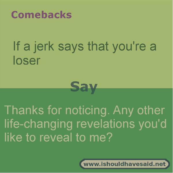 foto de good comebacks for jerks