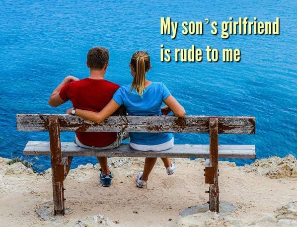 My son's girlfriend is always rude to me, what should I do? . Do you need to find the right words in a difficult situation? If the answer is yes, ask Bryn. https://ishouldhavesaid.net/