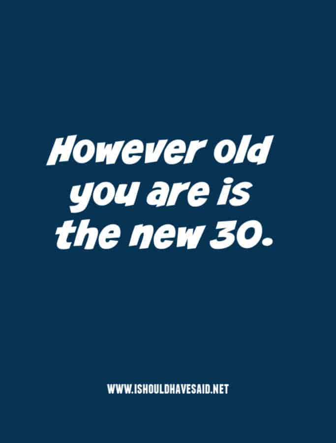 What to say when people ask your age