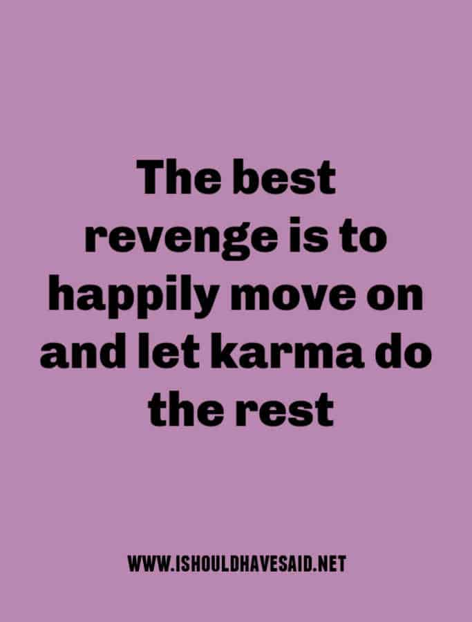 Sometimes you need to let karma finish it off