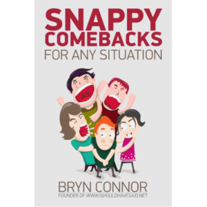 Snappy Comebacks for any Situation E-book