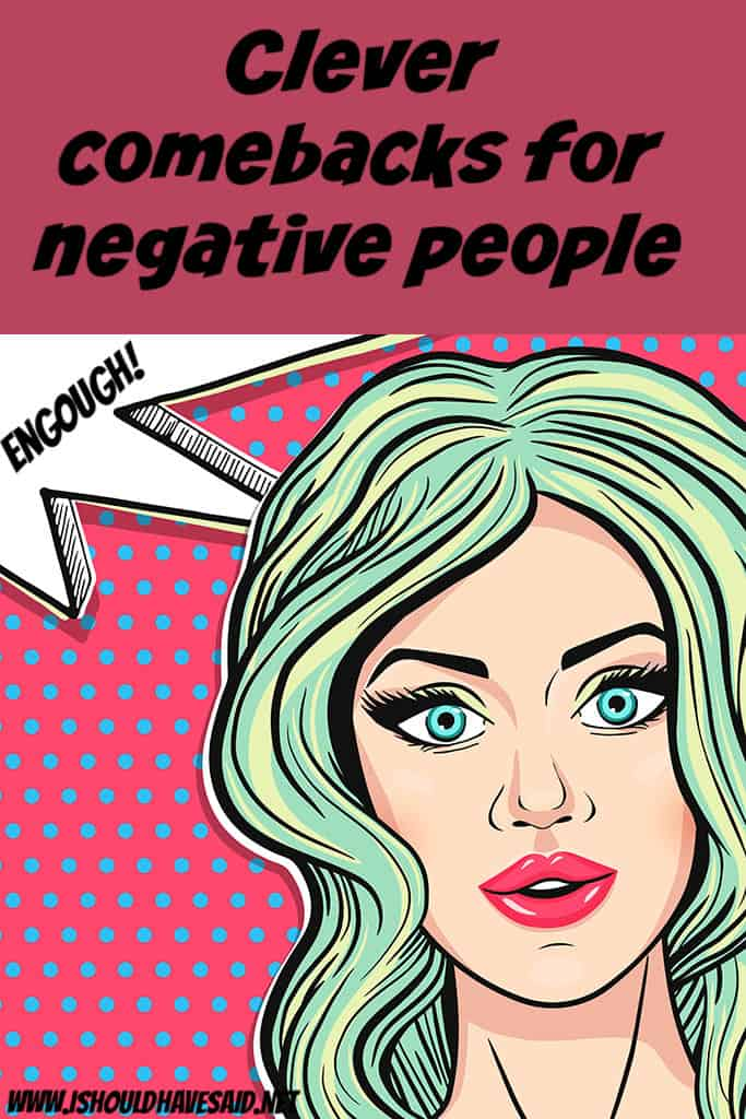 How to respond to negative things people say