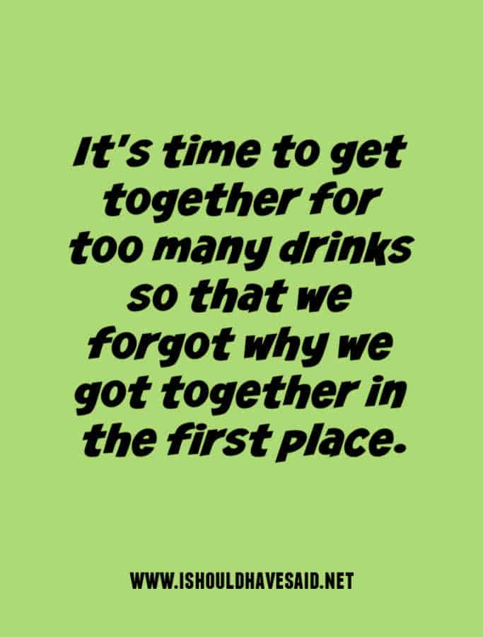 Funny ways to invite someone out for a drink