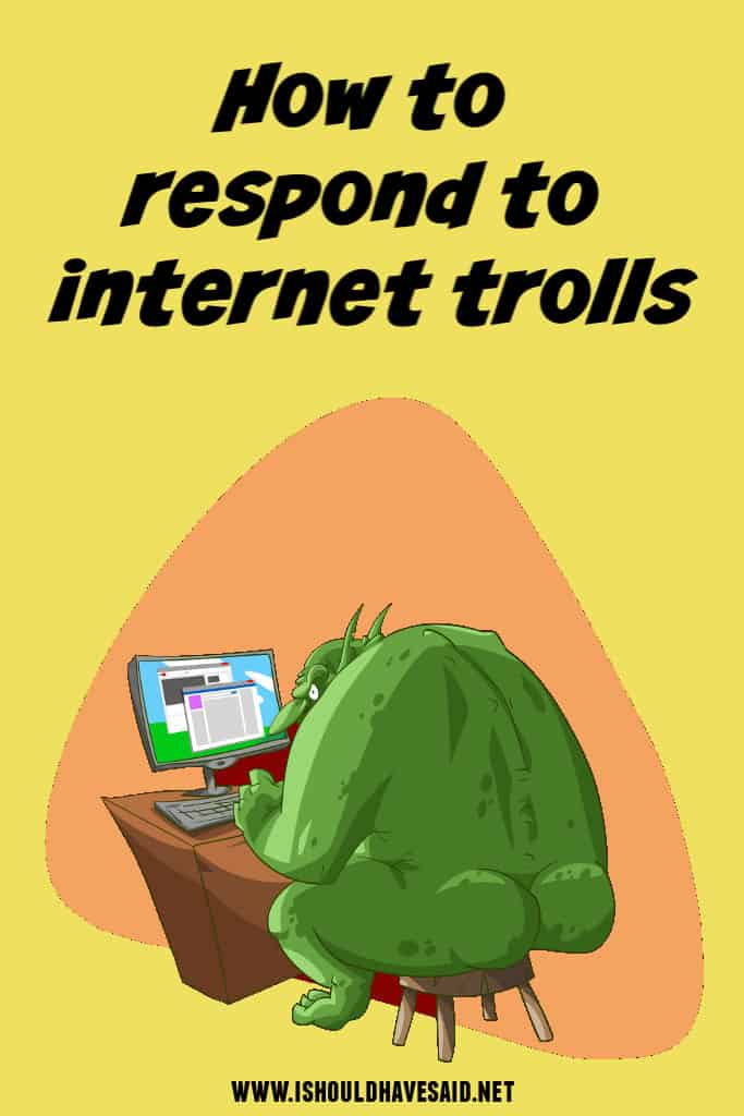 How to respond to online trolls