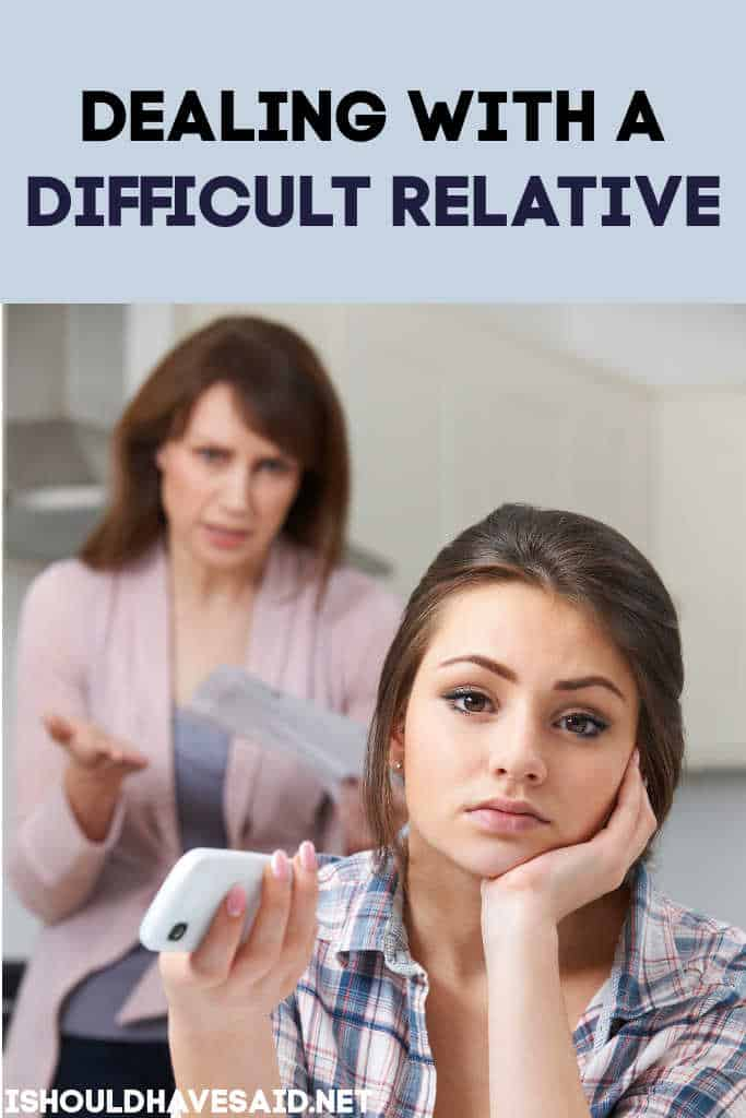 Dealing with a difficult relative