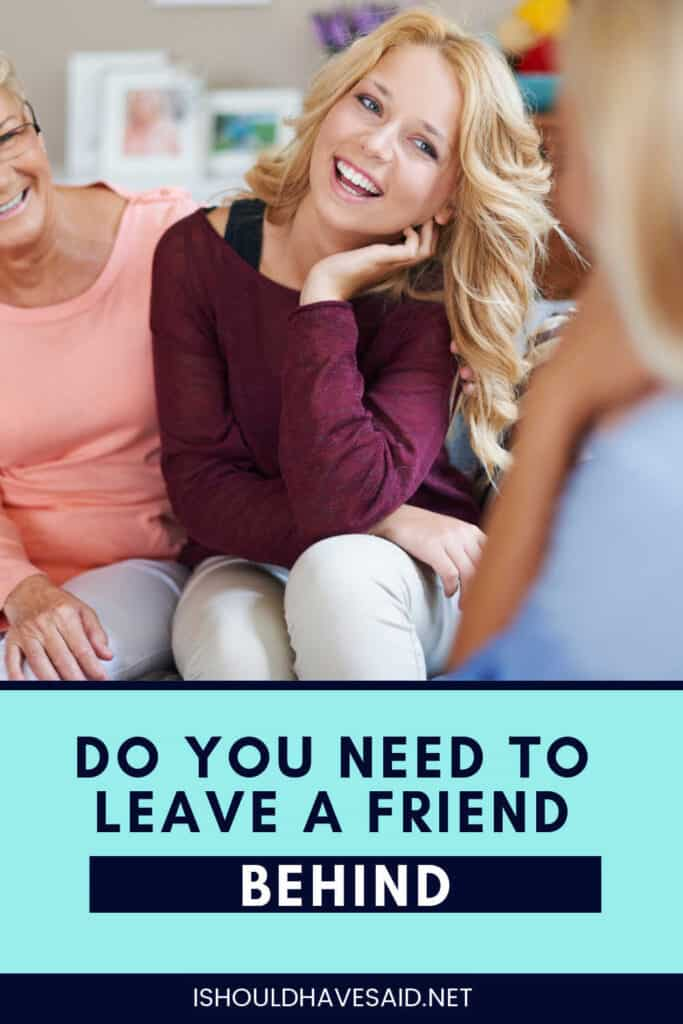 Do you need to move on from a friend