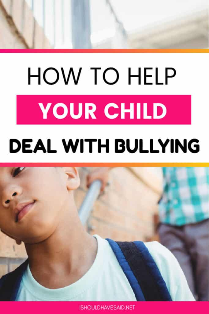 Help your child deal with school bullies